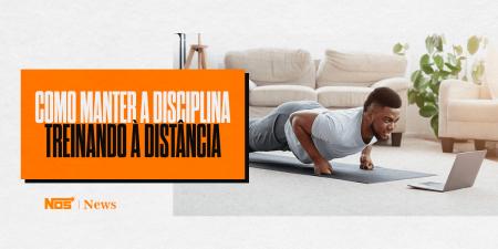 Como Manter a Disciplina Treinando à Distância